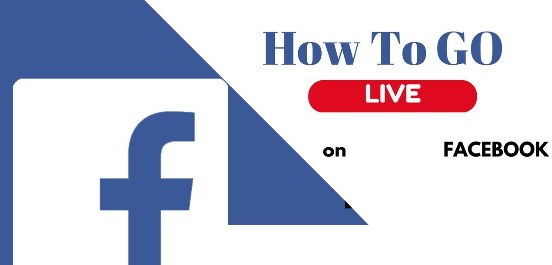 how do you go live on facebook step by step