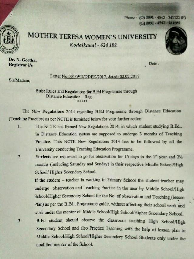 Mother Teresa Womens's University-ல் தொலைதூர கல்வியில் பி.எட் படிக்கும் ஆசிரியர்கள் நடுநிலைப் பள்ளி ,உயர்நிலைப் பள்ளி மற்றும் மேல்நிலைப் பள்ளிகளில் மட்டுமே கற்பித்தல் பயிற்சி மேற்கொள்ள வேண்டும்