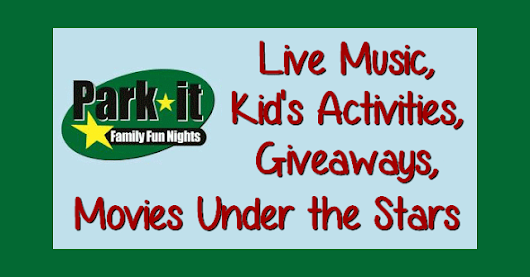 Park It Family Fun Nights 2016 Schedule