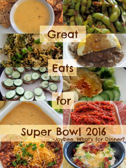 Great Eats for Super Bowl 2016:  A collection of 10 snacks, dips, and meals for your Super Bowl party.