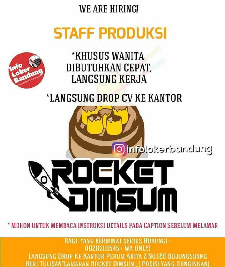 Lowongan Kerja Staff Produksi Rocket Dimsum Bandung April 2019