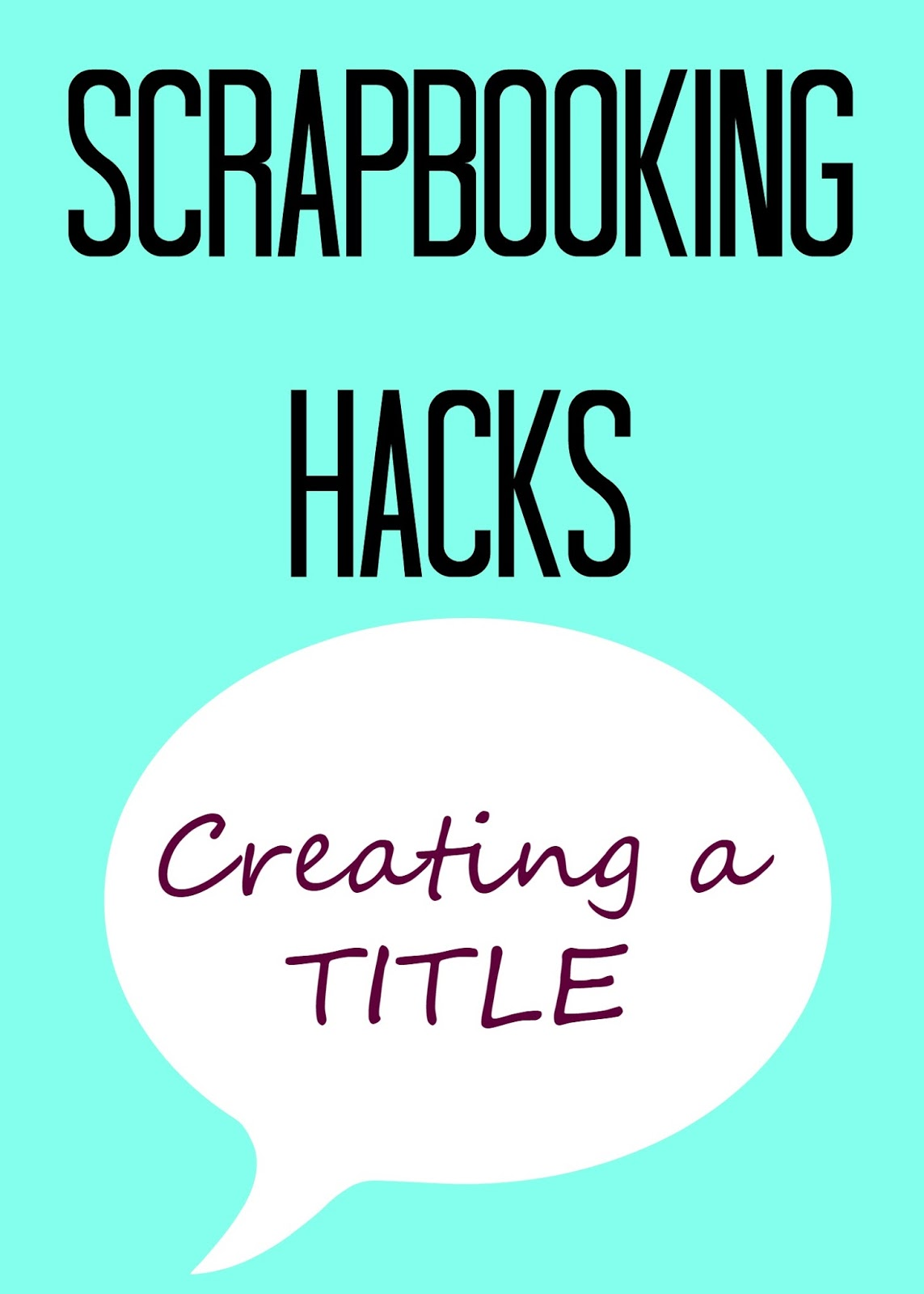 Cut Craft Create Scrapbook Title Hack Using Vinyl