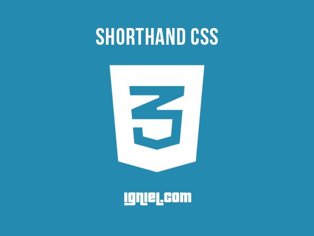 Cara Menulis CSS Shorthand