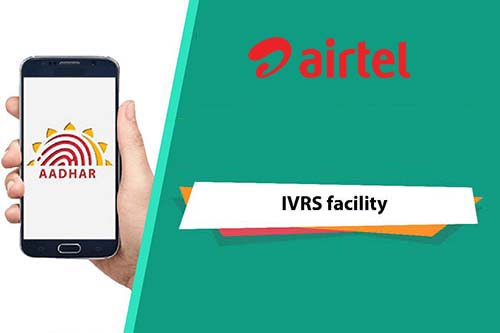 How to Re-Verify Airtel Number with Aadhaar on IVR