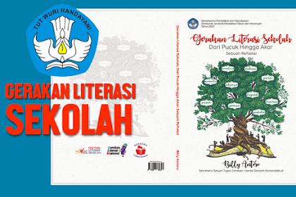 Buku Gerakan Literasi Sekolah (Dari Pucuk Hingga Akar)