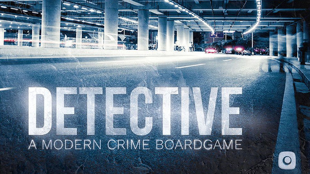 UK Games Expo 2018: Detective – First Thoughts