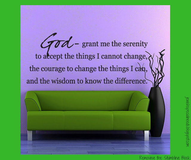 Serenity Prayer - Removing the Stumbling Block