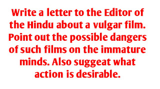 Write a letter to editor of Hindu about a vulgr films