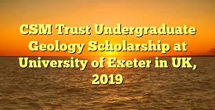 CSM Trust Undergraduate Geology Scholarship