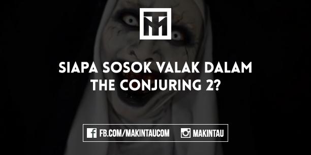 Fakta Tentang Sosok Valak di Film The Conjuring 2