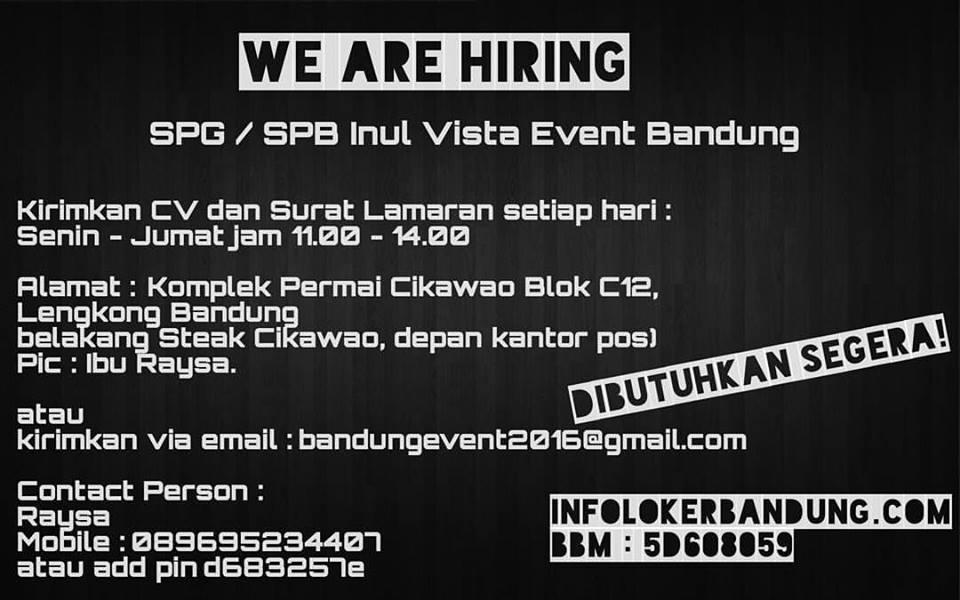 Lowongan Kerja SPG dan SPB Inul Vista Event Bandung November 2016