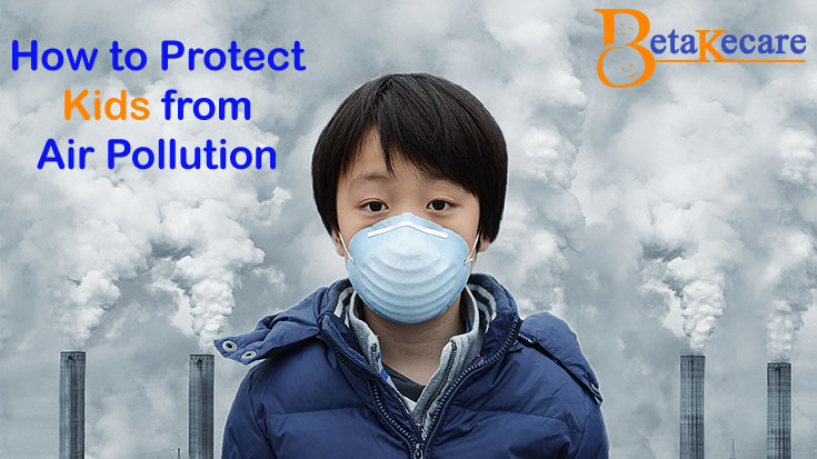 6 Ways to Protect Kids from Air Pollution