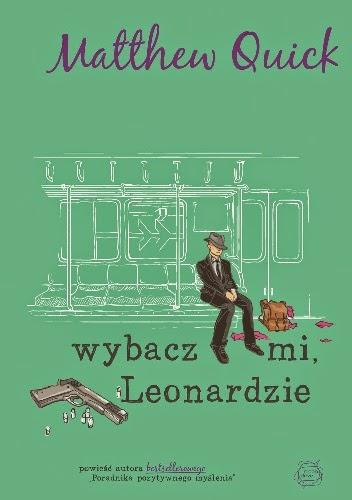 http://lubimyczytac.pl/ksiazka/230744/wybacz-mi-leonardzie