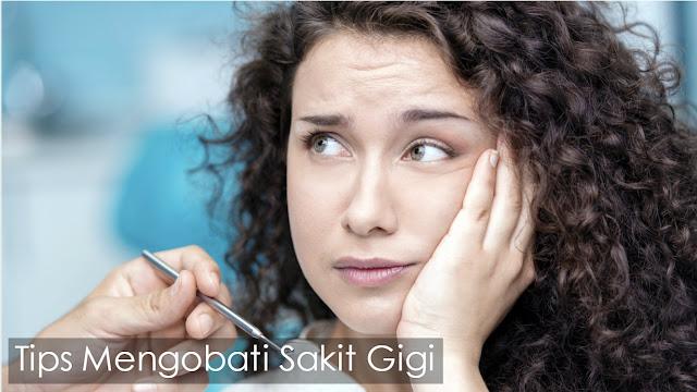 Tips Cara Mengobati Sakit Gigi Secara Tradisional dan Medis Terlengkap