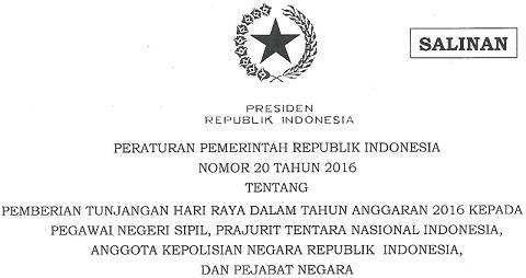 PP No 20 Tahun 2016 Tentang THR PNS, TNI, Polri dan Pejabat Negara