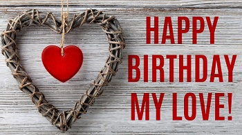 Happy Birthday Love Pic for Wife