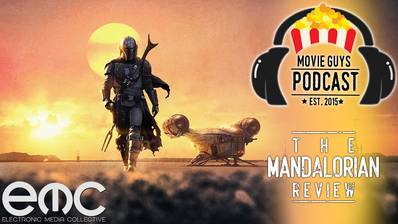Movie Guys Podcast - The Mandalorian Review