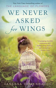 "Adult Book Group Reads ""We Never Asked For Wings"" for March 1st or 3rd, 2017"