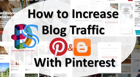 How to Increase Blog Traffic With Pinterest - Dibalik Seo