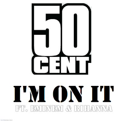 50 Cent – I'm On It
