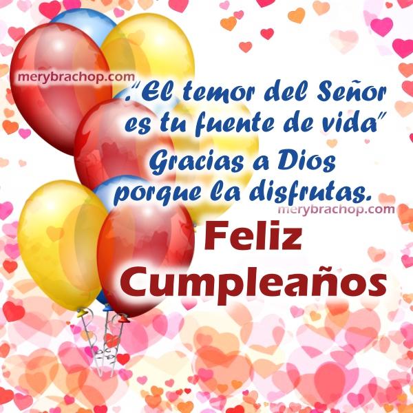 Frases con tarjetas de cumpleaños cristiano y versículo bíblico para felicitar amigos, hijo, hija, hermana por Mery Bracho. Imágenes de cumple para facebook.