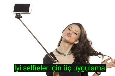 En iyi selfiler