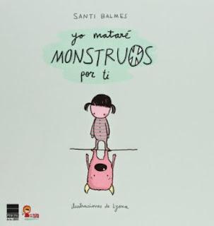 YO MATARE MONSTRUOS POR TI - Santi Balmes Sanfeliu