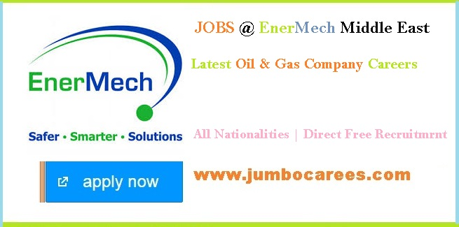 Latest Oil & Gas Direct Company Job Vacancies at Enermech