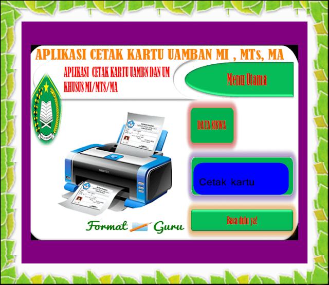 Download Aplikasi Cetak Kartu UAMBN dan UM Khusus MI Mts MA Terbaru