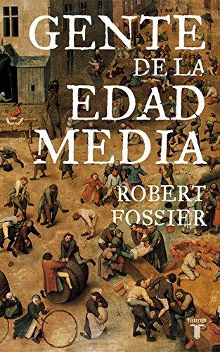 Gente de la Edad Media – Robert Fossier