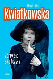 http://lubimyczytac.pl/ksiazka/4872775/kwiatkowska-zarty-sie-skonczyly