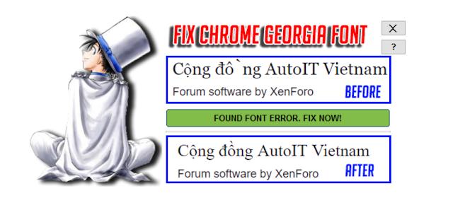 Sửa lỗi font Georgia trên Chrome - Fix Chrome Georgia font