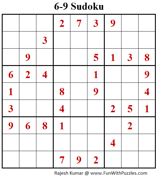6-9 Sudoku (Fun With Sudoku #148)