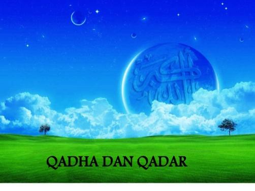 Makna Beriman Kepada Qada dan Qadar dalam Kehidupan
