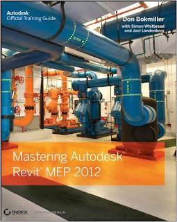 Mastering Autodesk Revit MEP 2012 ,MEP Engineers,MEP,BIM,The Ultimate BIM Resource for MEP Engineers