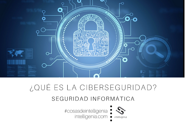 Seguridad informatica, ciberseguridad
