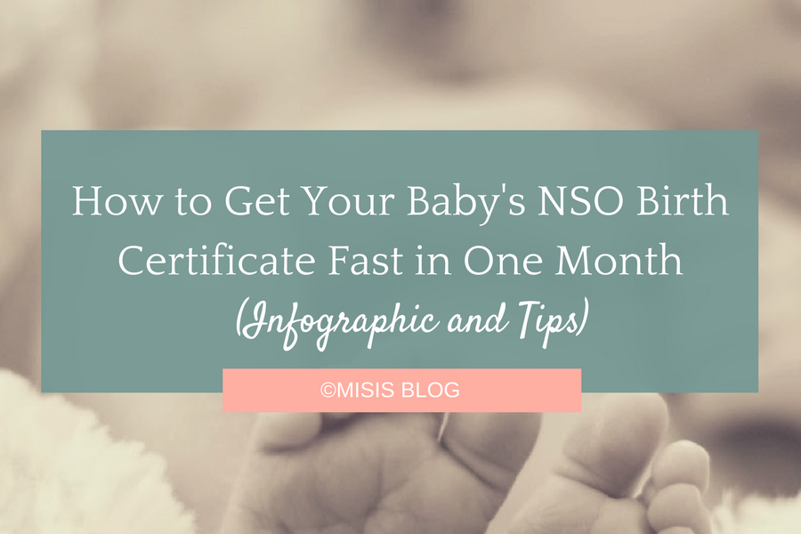 How To Get Your Babys Nso Birth Certificate Fast In One Month