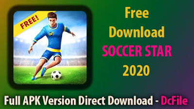 SOCCER STAR 2020 Top Leagues: PLAY The SOCCER Game 2.1.6 Apk [Latest2020] on Android - Dc File