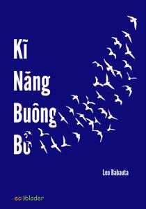 Kỹ Năng Buông Bỏ - Leo Babauta