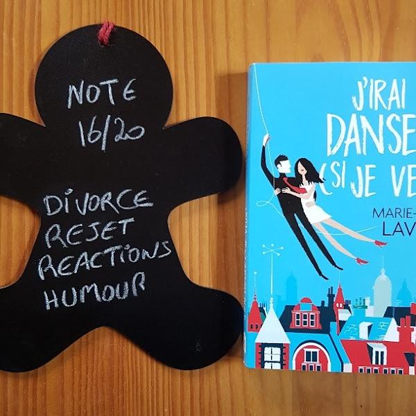 J'irai danser (si je veux) de Marie-Renée Lavoie