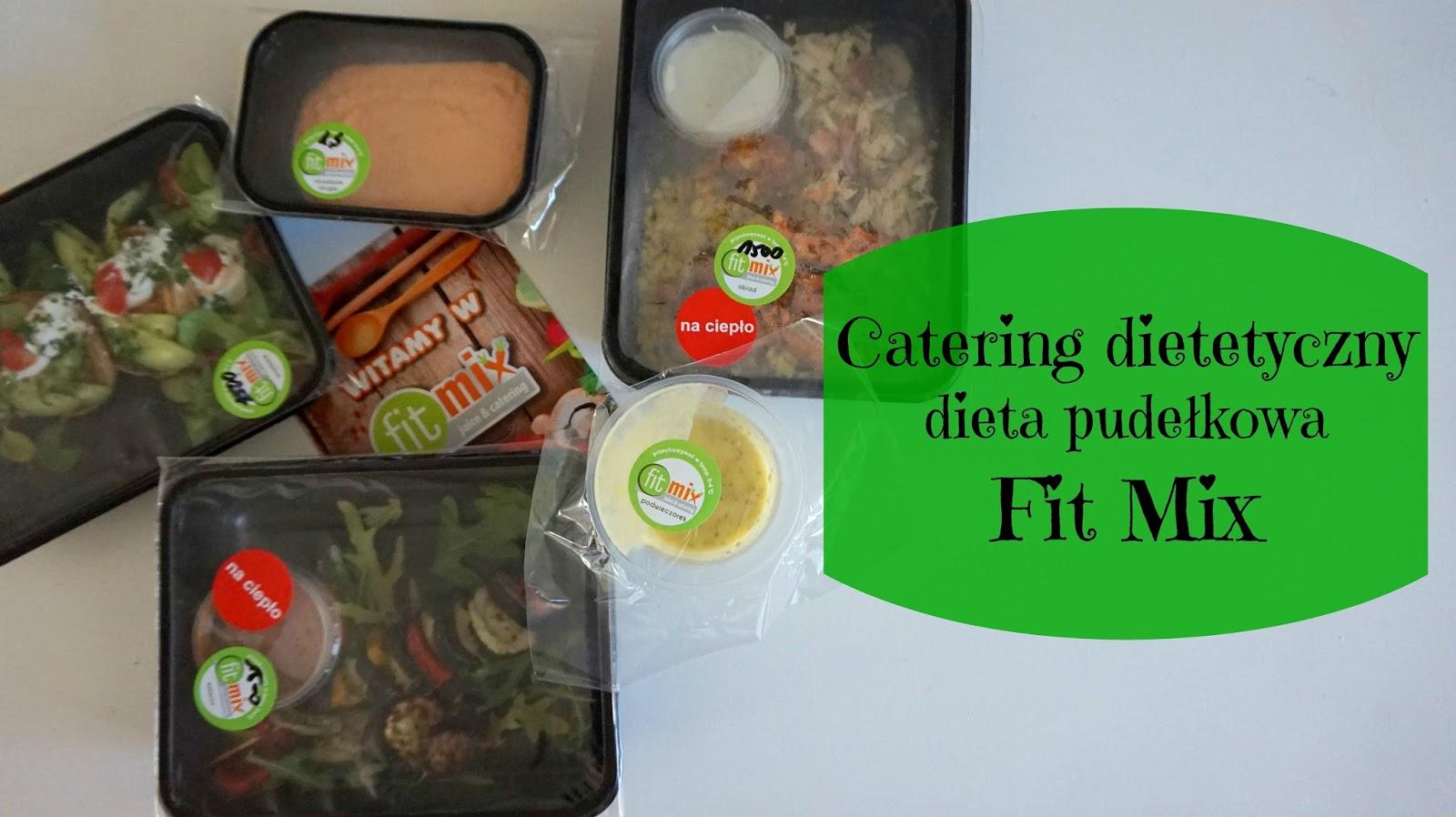 Recenzja Catering Dietetyczny Dieta Pudelkowa Fit Mix Testacja