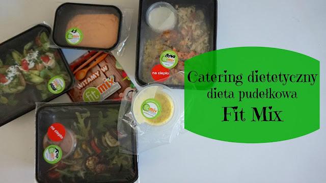 RECENZJA: Catering dietetyczny- dieta pudełkowa | Fit Mix