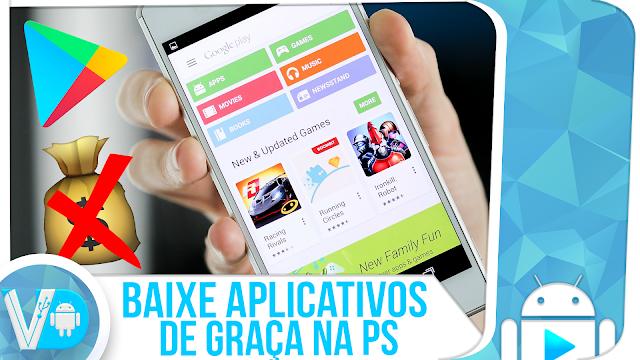 FREE! ► BAIXE APLICATIVOS/JOGOS PAGOS da Play Store DE GRAÇA