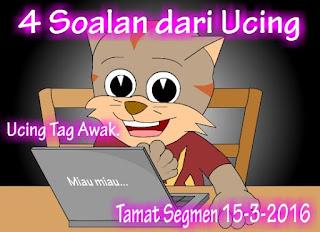 http://ucingkadayan.blogspot.com/2016/03/4-soalan-dari-ucing.html