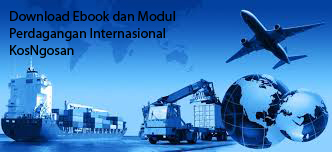 Download Ebook Materi dan Modul Perdagangan Internasional Lengkap