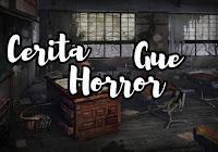 Cerita Horror Yang Gw Alami