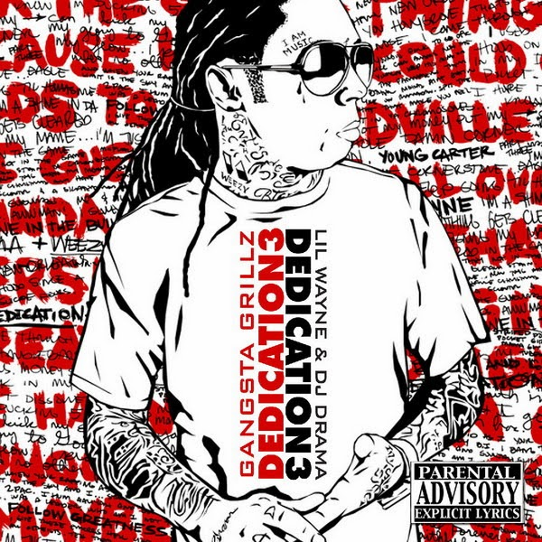Lil Wayne & DJ Drama - Dedication 3 Gangsta Grillz Cover