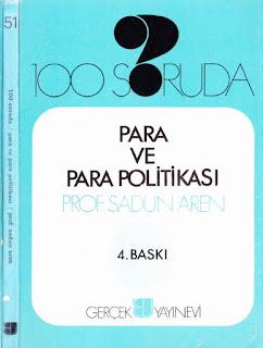 Sadun Aren - 100 Soruda- Para ve Para Politikası