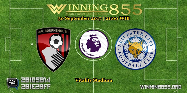 Prediksi Skor Bournemouth vs Leicester 30 September 2017