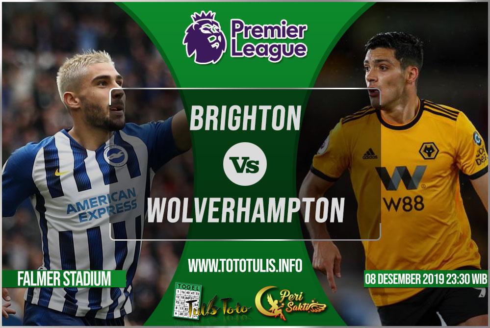 Prediksi Brighton vs Wolverhampton 08 Desember 2019